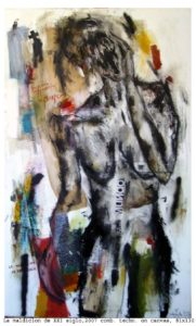 La maldicion de XXI siglo 2007 / comb. techn on canvas 81x130